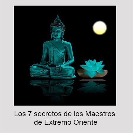 los 7 secretos de los maestros de extremo oriente